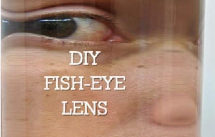 DIY Fish Lens